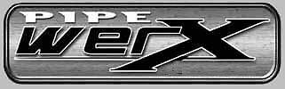 Pipe Werx Performance Exhausts